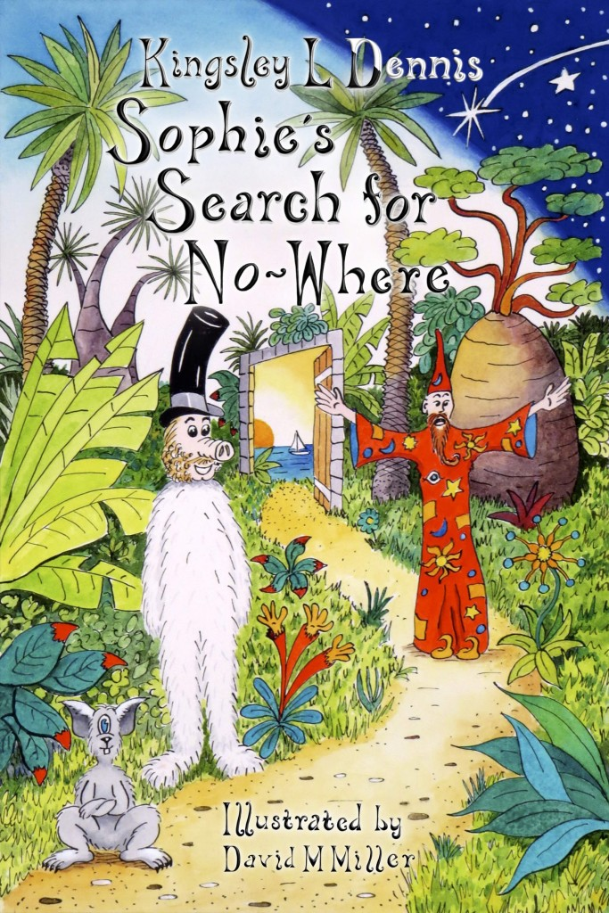 Book Cover: Sophie's search for No-Where