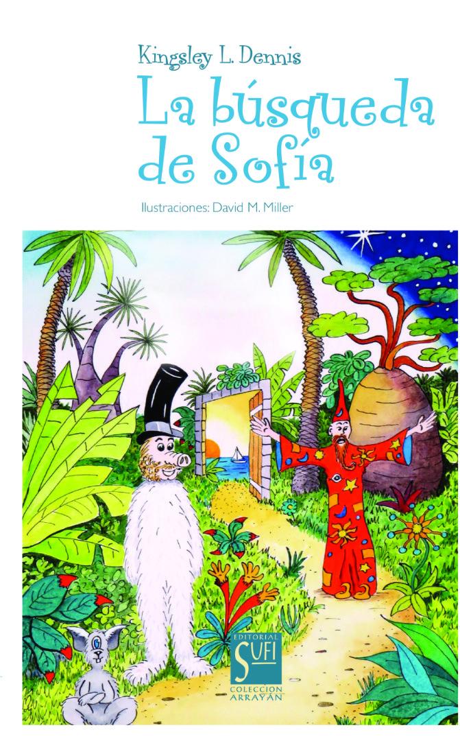 Busqueda de Sofia - Kingsley L. Dennis